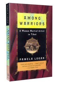 Among Warriors: A Woman Martial Artist in Tibet, by Pamela Logan